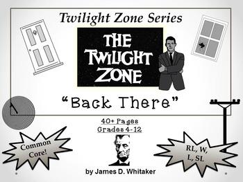 Back There Twilight Zone Episode Unit Resource Common Core