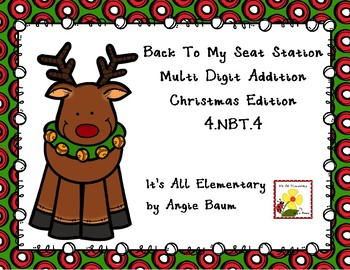 Back To My Seat Station Multi Digit Addition Christmas Theme