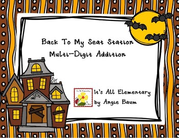Back To My Seat Station Multi Digit Addition Halloween Theme