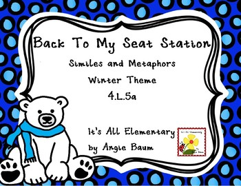 Back To My Seat Station Similes and Metaphors Winter Theme