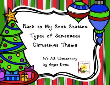 Back To My Seat Station | Types of Sentences | Christmas Theme