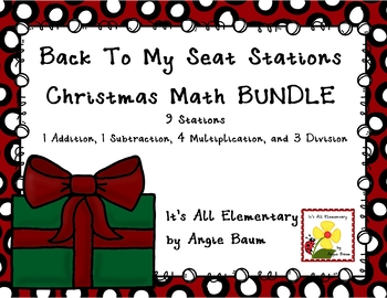 Back To My Seat Stations - Christmas Math BUNDLE