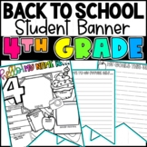Back To School 4th Grade Student Banner Activity!