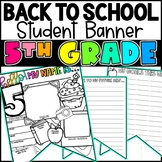 Back To School 5th Grade Student Banner Activity!