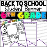 Back To School 6th Grade Student Banner Activity!