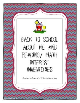 Back To School About Me and Interest Reading / Math Inventories