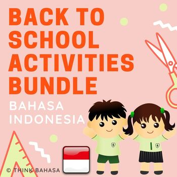 Back To School Activities Bahasa Indonesia BUNDLE