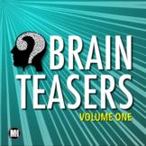 Brain Teasers   Bell Ringers, Brain Breaks, Morning Meetings - Volume 1