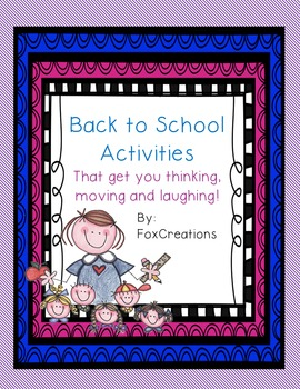 Back To School Activities To Them Think, Move and Giggle!