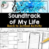 Back To School Activity - Soundtrack of My Life / Playlist