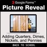 Back To School: Adding Quarters & Dimes & Nickels & Pennie