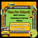 Back To School Addition Dice Game: Bus