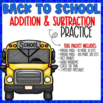 Back To School Addition and Subtraction Practice Packet