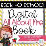 Back To School All About Me Book for Google Classroom