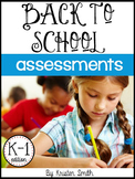Back To School Assessments- {Kinder and First Grade Edition}