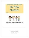 Back To School Autism: My New Friend