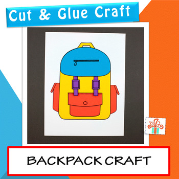 Back To School Backpack Craft - First Day Of School Craft