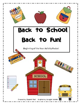 Back -To -School, Beginning of Year Fun Activity Packet
