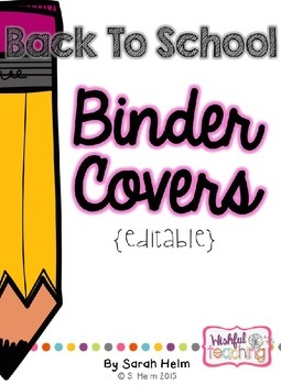 Back To School Binder Covers {Editable}