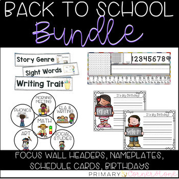 Back To School Bundle: Nameplates, Schedule Cards, Focus Wall Headers, Birthdays