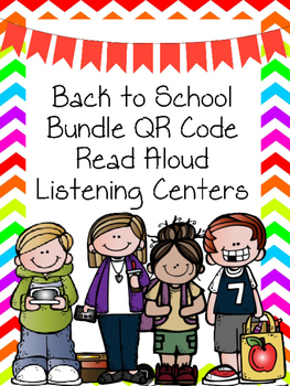 Back To School Bundle QR Code Listening Center Read Alouds