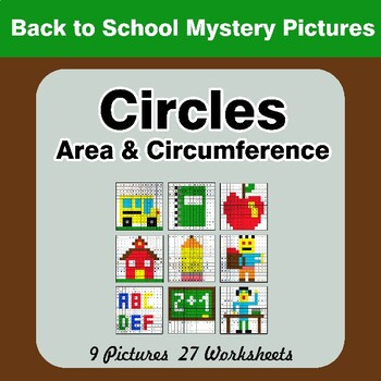 Back To School: Circles Area & Circumference - Math Mystery Pictures