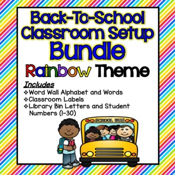 Back-To-School Classroom Setup BUNDLE!