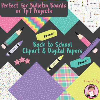 Back To School Clipart and Digital Paper Pack - Classroom or Commercial Use