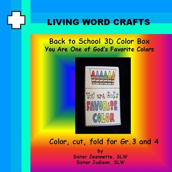 Back To School Color box You Are One of God's Favorite Colors Gr.3 &4