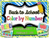 Back To School Color-by-Number (Multiplication 0-9, Additi