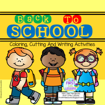 Back To School Coloring, Cutting and Writing Activities