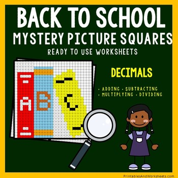 Back To School Coloring Worksheets - Add, Subtract, Multiply, Divide Decimals