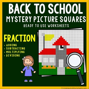 Back To School Coloring Worksheets - Add, Subtract, Multiply, Divide Fractions
