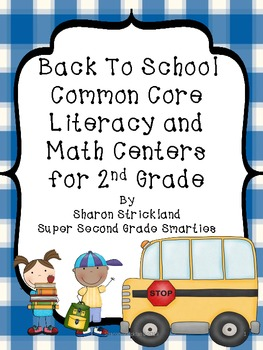 Back To School Common Core Literacy and Math Centers for S