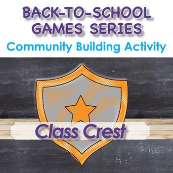 Back-To-School Community Building Activity - Class Crest
