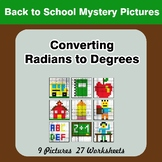 Back To School: Converting Radians To Degrees - Math Myste