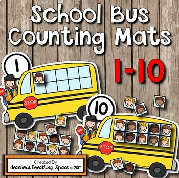 Back-To-School Counting Mats 1-10 --- School Bus Counting Mats with Tens Frames