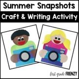 Back To School Craftivity Summer Snapshots