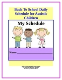 Back To School Daily Schedule/ Autism