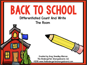Back To School Differentiated Count And Write The Room!  A Common Core Creation!