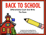 Back To School Differentiated Count And Write The Room!