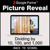 Back To School: Dividing by 10, 100, and 1,000 - Google Fo