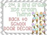 Back To School Door Decor- Ice Cream!