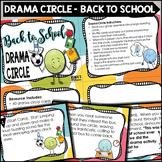 Back To School Drama Circle Activity