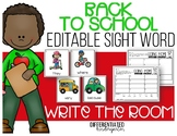 Back To School EDITABLE Sight Word Write the Room Fun - Differentiated