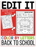 Back To School Edit It -Color by Letter - Editable Color by Code