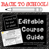 Back To School - Editable Course Guide!