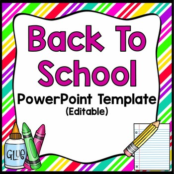 Back To School-Editable PowerPoint