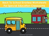 Back To School Errorless Worksheets for Special Education