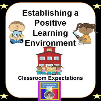 Back To School:  Establishing a Positive Learning Environment